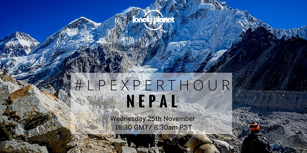 #lpExpertHour: Is it time to go back to Nepal?