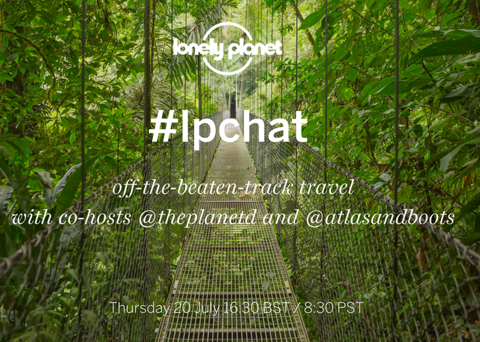 Join our off-the-beaten-track travel #LPChat on Twitter!