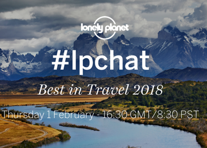 Join our #lpchat on Best in Travel 2018!