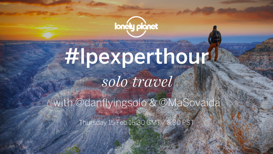 #lpexperthour: solo travel