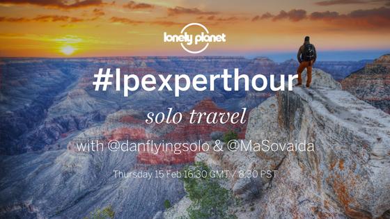 #lpexperthour - solo travel