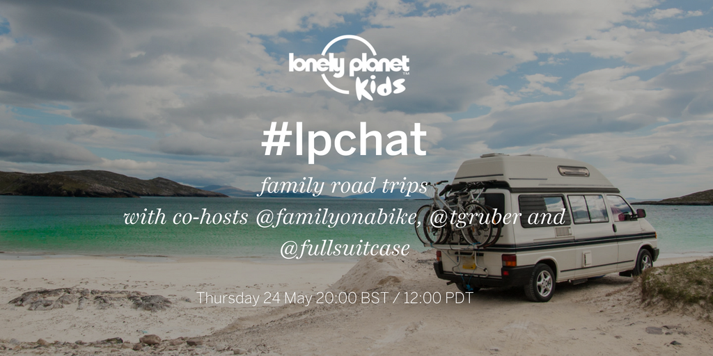 Join our Twitter #lpchat with @lpkids on family road trips!