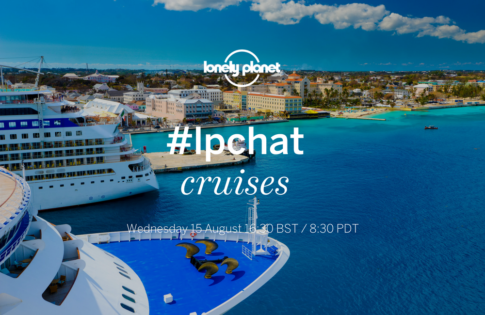 Join our Twitter #lpchat on cruises!
