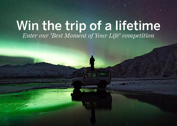 Competition: win the trip of a lifetime