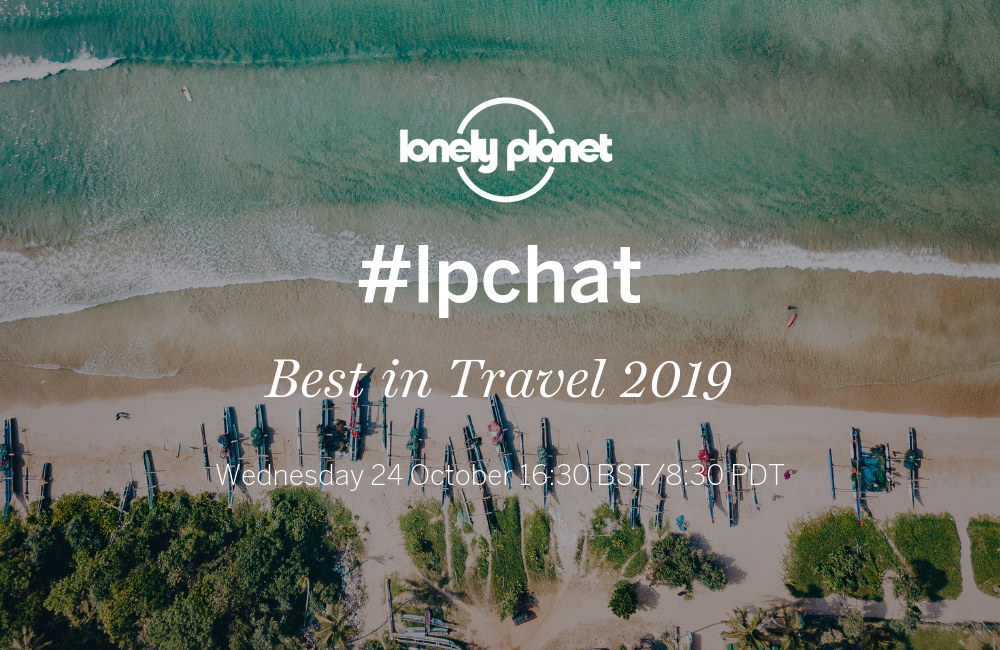 Join our Twitter #lpchat on Best in Travel 2019!